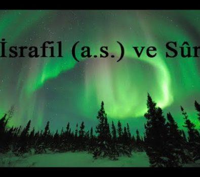 Rüyada İsrafil (a.s.) Görmek